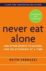 Never Eat Alone summary