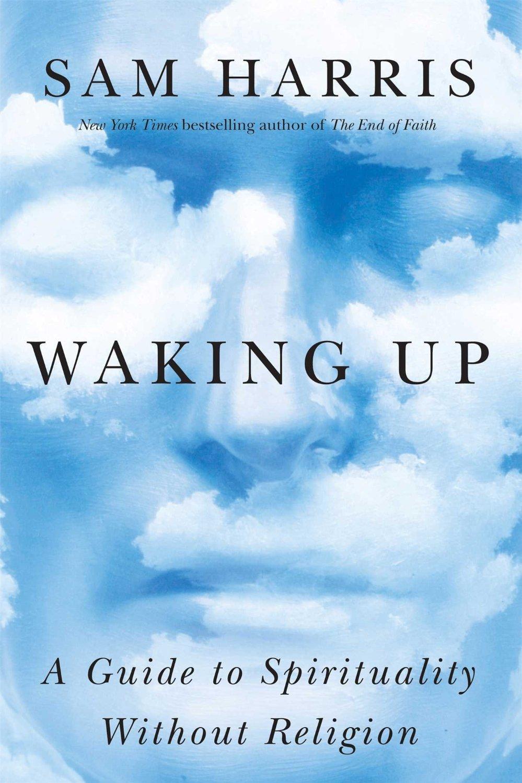 Waking Up by Sam Harris : Book Summary