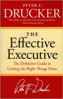 The Effective Executive by Peter Drucker (Episode #7)