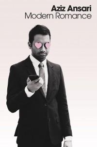 Modern Romance (Bullet Summary)