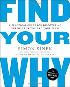Find Your Why by Simon Sinek - Book Summary